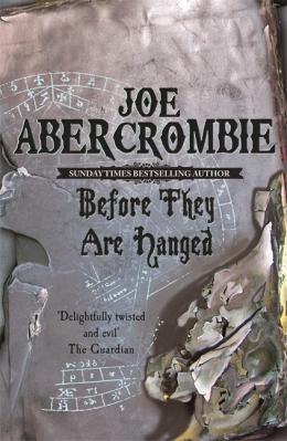 AbercrombieJ-FL2-BeforeTheyAreHangedUK1
