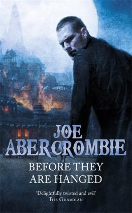 AbercrombieJ-FL2-BeforeTheyAreHangedUK2