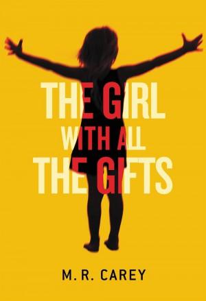 CareyMR-GirlWithAllTheGifts