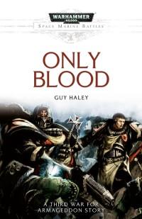 Haley-3WA-OnlyBlood