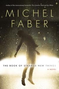 FaberM-BookOfStrangeNewThingsCA