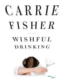 FisherC-WishfulDrinking