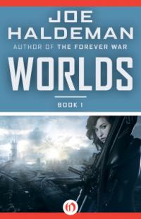 HaldemanJ-W1-Worlds