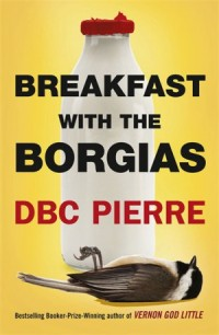 PierreDBC-BreakfastWithTheBorgiasUK