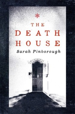PinboroughS-TheDeathHouseUK