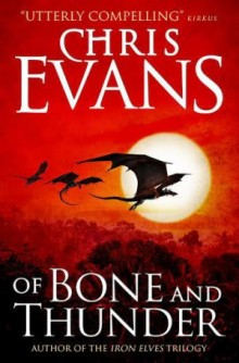 EvansC-OfBoneAndThunderUK