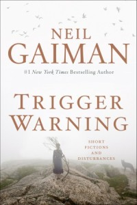 Gaiman-TriggerWarningUS