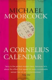MoorcockM-ACorneliusCalendar2015