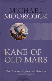 MoorcockM-KaneOfOldMars2015