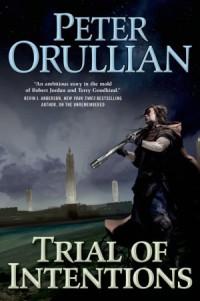 Orullian-2-TrialOfIntentions