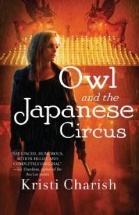CharishK-1-Owl&JapaneseCircusUS