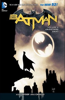 Batman-Vol.06-GraveyardShift