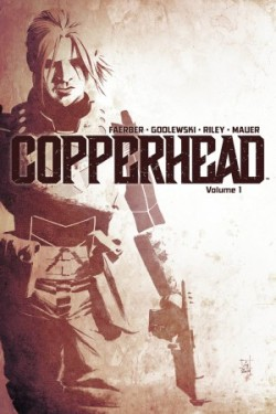 Copperhead-Vol.01-NewSheriffInTown