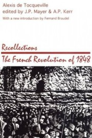 deTocqueville-Recollections-FrenchRevolutionOf1848