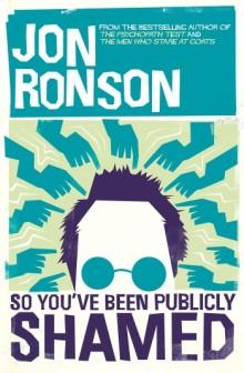 RonsonJ-SoYouveBeenPubliclyShamedUK