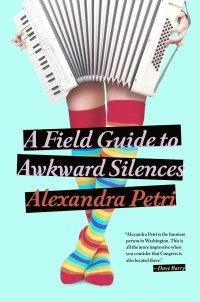 PetriA-FieldGuideToAwkwardSilencesUS