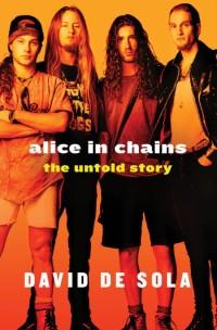 DeSolaD-AliceInChainsUntoldStory