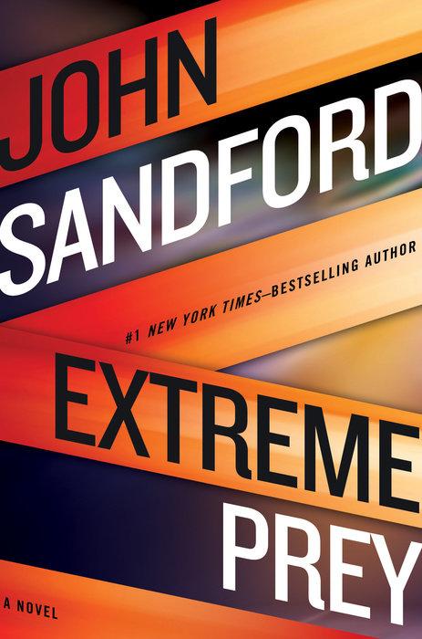 Upcoming EXTREME PREY By John Sandford GP Putnams Sons