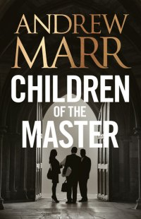 MarrA-ChildrenOfTheMasterUK