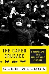 WeldonG-CapedCrusade
