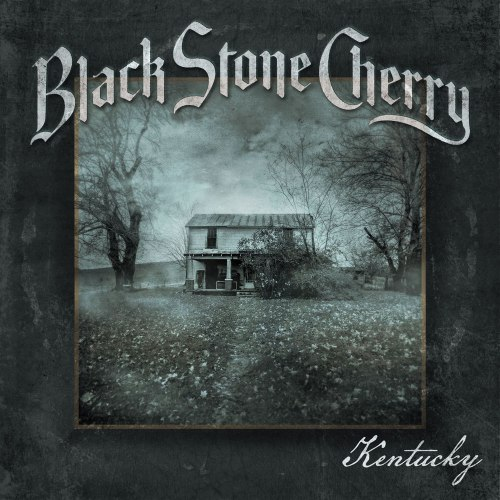BlackStoneCherry-Kentucky