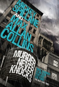 SpillaneCollins-MurderNeverKnocks