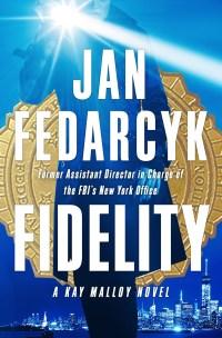 FedarckyJ-KM1-Fidelity