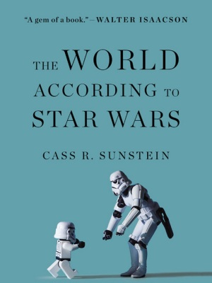 SunsteinCR-WorldAccordingToStarWarsUK