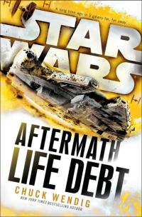 Wendig-SW-Aftermath2-LifeDebt
