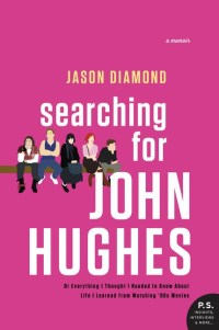 DiamondJ-SearchingForJohnHughesUS