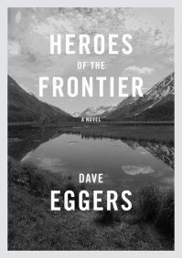 EggersD-HeroesOfTheFrontierUS