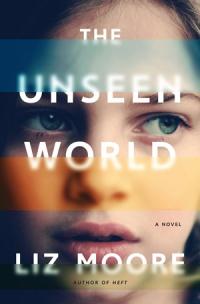 MooreL-UnseenWorld