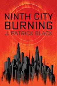 BlackJP-NinthCityBurning