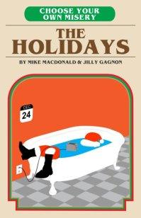 macdonaldgagnon-chooseyourownmiseryholidays