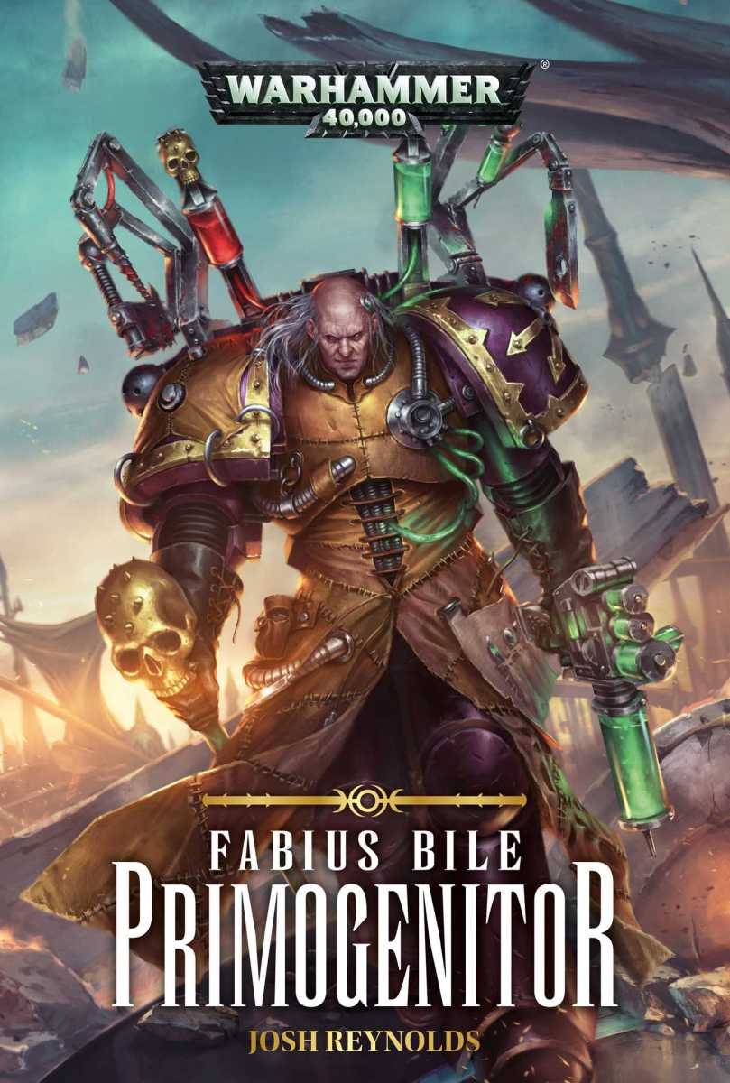 Review: FABIUS BILE -- PRIMOGENITOR by Josh Reynolds (Black Library)