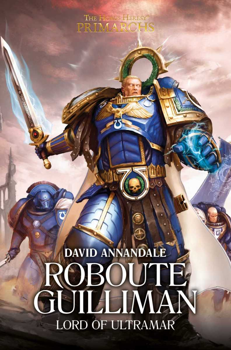 Review: ROBOUTE GUILLIMAN by David Annandale (Black Library)