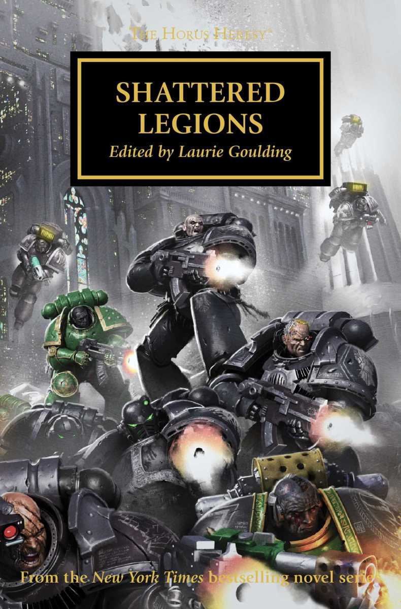 Quick Review: SHATTERED LEGIONS, ed. Laurie Goulding (Black Library)