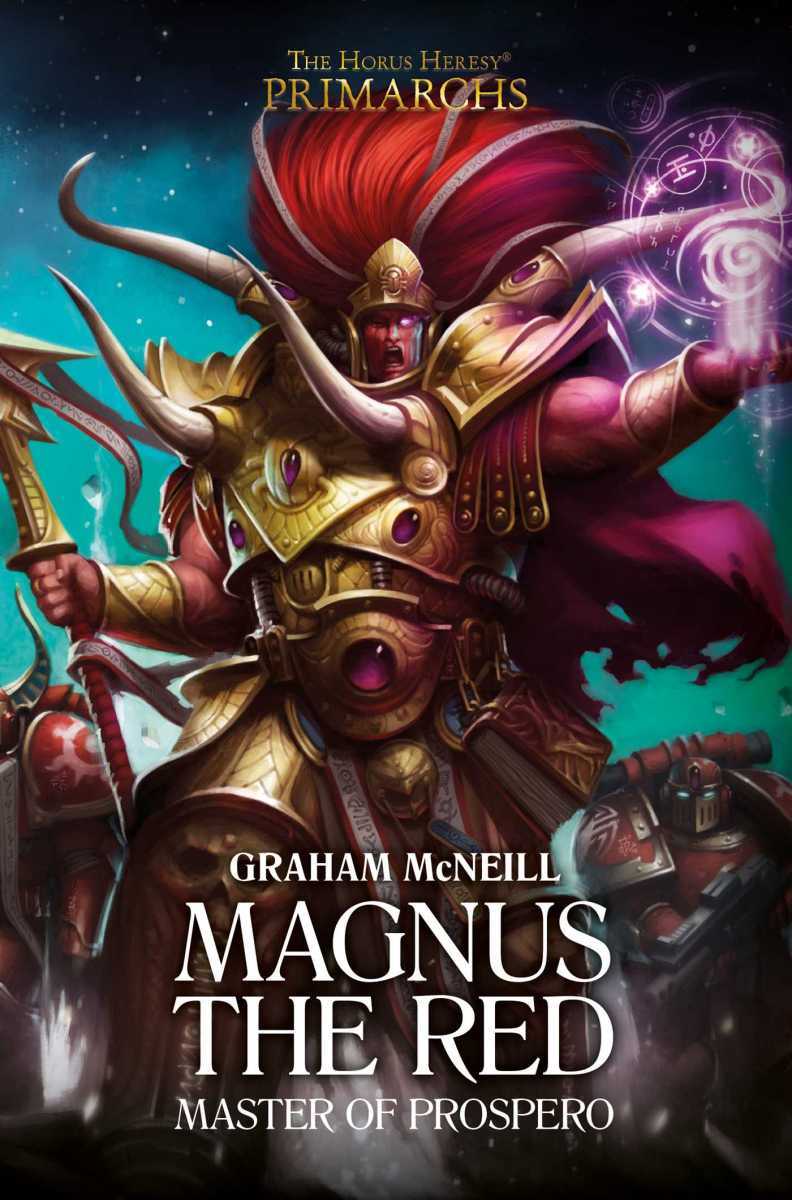 Review: MAGNUS THE RED by Graham McNeill (Black Library)