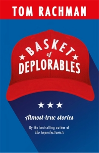 RachmanT-BasketOfDeplorables