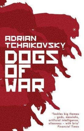 Tchaikovsky-DogsOfWarUK