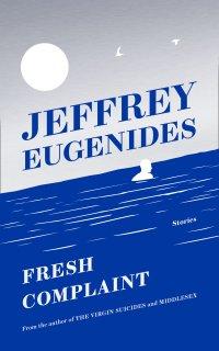EugenidesJ-FreshComplaintUK