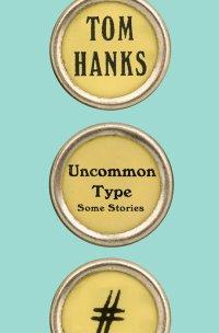 HanksT-UncommonTypeUS