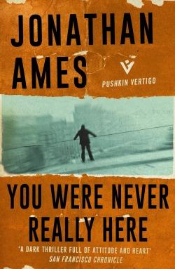 AmesJ-YouWereNeverReallyHere