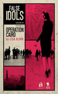 FalseIdols-OperationCairo-S1E1
