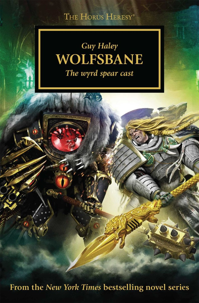 Quick Review: WOLFSBANE by Guy Haley (Black Library)