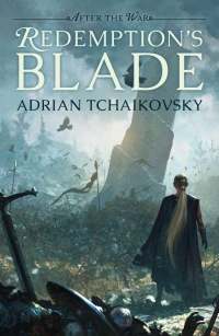Tchaikovsky-AtW1-RedemptionsBlade