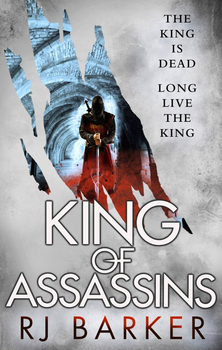 Quick Review: KING OF ASSASSINS by RJ Barker (Orbit)