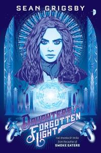 GrigsbyS-DaughtersOfForgottenLight