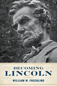 FreehlingWW-BecomingLincolnUS