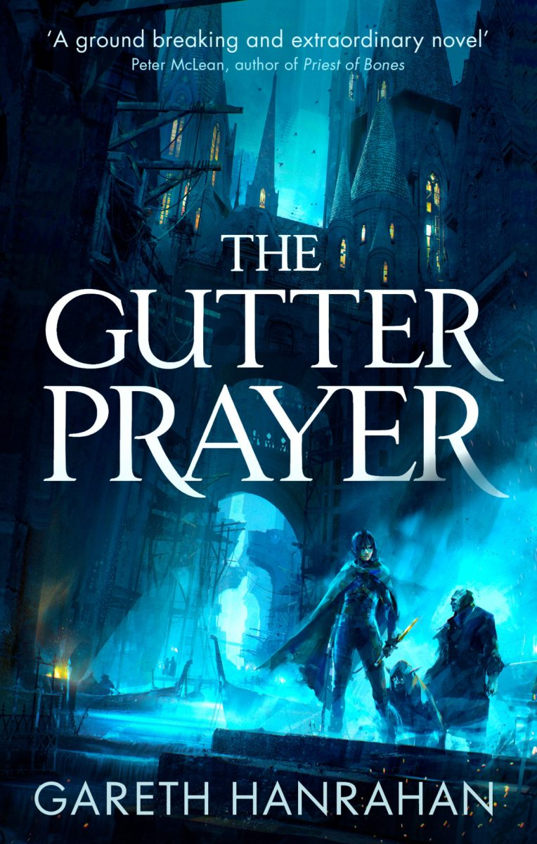 Upcoming: THE GUTTER PRAYER by Gareth Hanrahan (Orbit)